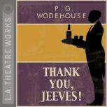 Thank You Jeeves, P.G. Wodehouse