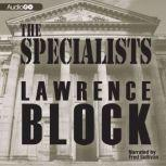 The Specialists, Lawrence Block