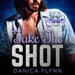 Take The Shot, Danica Flynn