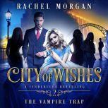 The Vampire Trap, Rachel Morgan