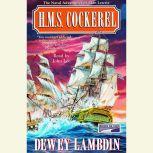 H.M.S. Cockerel, Dewey Lambdin