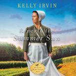 Beneath the Summer Sun, Kelly Irvin