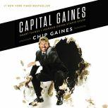 Capital Gaines Smart Things I Learned Doing Stupid Stuff, Chip Gaines