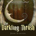 The Darkling Thrush, Josh Lanyon