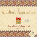 The Quilter's Apprentice, Jennifer Chiaverini