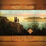 River's End, Melody Carlson