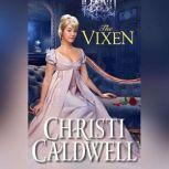 The Vixen, Christi Caldwell
