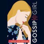 Gossip Girl A Novel by Cecily von Ziegesar, Cecily von Ziegesar