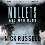 Mullets and Man Buns, Nick Russell