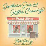 Southern Sass and Killer Cravings, Kate Young