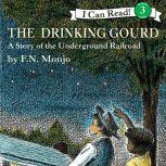 The Drinking Gourd, F. N. Monjo