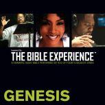 Inspired By ... The Bible Experience Audio Bible - Today's New International Version, TNIV: (01) Genesis, Full Cast