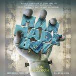 Man Made Boy, Jon Skovron