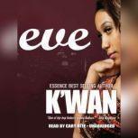 Eve, Kwan