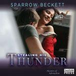 Stealing His Thunder, Sparrow Beckett