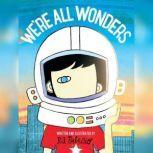 We're All Wonders, R. J. Palacio
