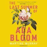 The Last Summer of Ada Bloom, Martine Murray