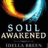 Soul Awakened, Idella Breen