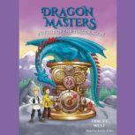 Future of the Time Dragon, Tracey West