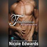 Temptation A Club Destiny Novel, Book 2, Nicole Edwards