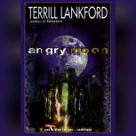 Angry Moon, Terrill Lankford
