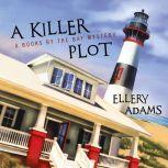 A Killer Plot, Ellery Adams