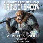 A Song of Shadow, Eugenia Dmitrieva