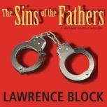 The Sins of the Fathers, Lawrence Block