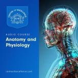 Anatomy and Physiology Audio Course, Centre of Excellence