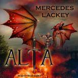 Alta, Mercedes Lackey