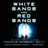 White Sands and Red Sands Two Orbs Prequels, Nicholas Sansbury Smith