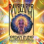 Raybearer, Jordan Ifueko