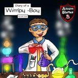 Diary of a Wimpy Boy The Kid with the Three Magical Potions, Jeff Child