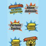 Fortune Smiles Stories, Adam Johnson