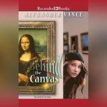 Behind the Canvas, Alexander Vance