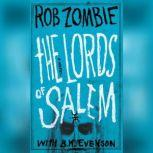 The Lords of Salem, Rob Zombie