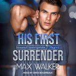 His First Surrender, Max Walker