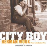 City Boy The Adventures of Herbie Bookbinder, Herman Wouk