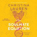 The Soulmate Equation, Christina Lauren