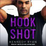 Hook Shot, Kennedy Ryan