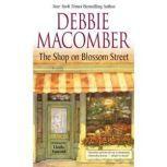 The Shop on Blossom Street, Debbie Macomber