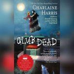 Club Dead, Charlaine Harris