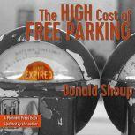 The High Cost of Free Parking, Updated Edition, Donald Shoup