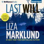 Last Will, Liza Marklund