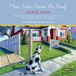 Miss Julia Raises the Roof, Ann B. Ross
