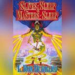 Slaves & Maters of Sleep, L. Ron Hubbard