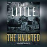 The Haunted, Bentley Little
