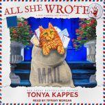 All She Wrote, Tonya Kappes