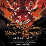 When the Tiger Came Down the Mountain, Nghi Vo