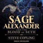 Sage Alexander and the Blood of Seth, Steve Copling